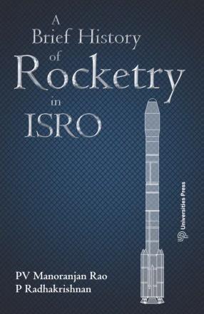 A Brief History of Rocketry in ISRO