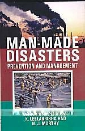 Man-Made Disasters: Prevention and Management