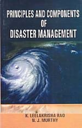 Principles and Components of Disaster Management