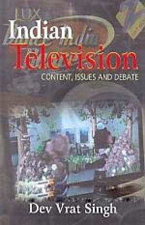 Indian Television: Content, Issues and Debate