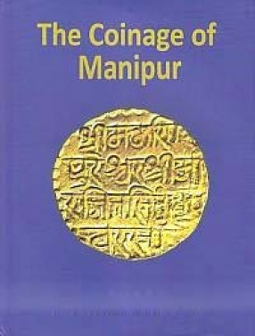 The Coinage of Manipur