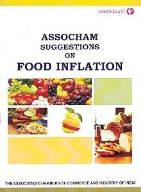 ASSOCHAM Suggestions on Food Inflation
