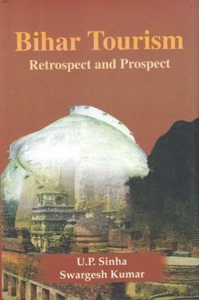 Bihar Tourism: Retrospect and Prospect