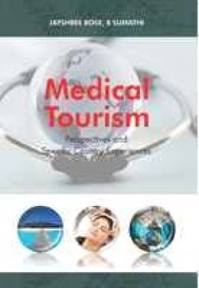Medical Tourism: Perspectives and Specific Country Experiences