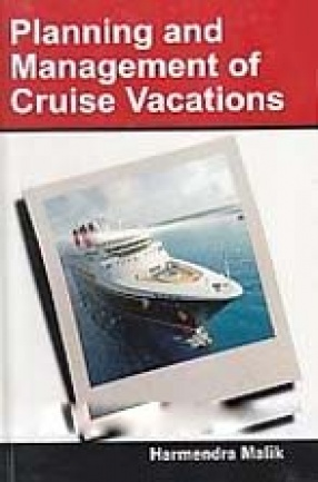 Planning and Management of Cruise Vacations