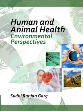 Human and Animal Health: Environmental Perspectives