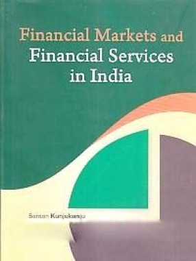 Financial Markets and Financial Services in India