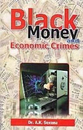 Black Money and Economic Crimes