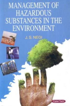 Management of Hazardous Substances in the Environment
