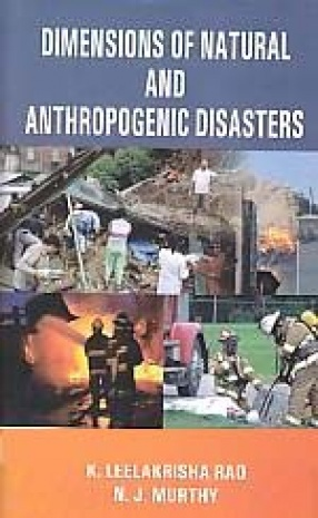 Dimensions of Natural and Anthropogenic Disasters