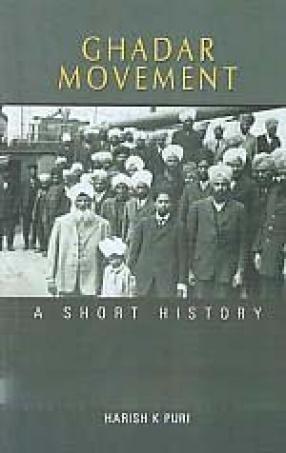 Ghadar Movement: A Short History
