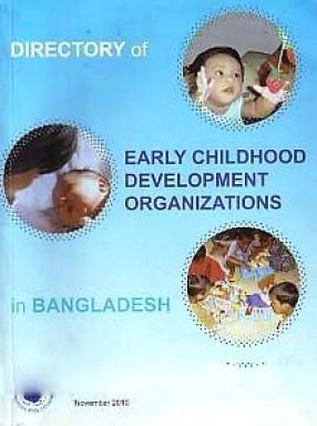 Directory of Early Childhood Development Organizations in Bangladesh