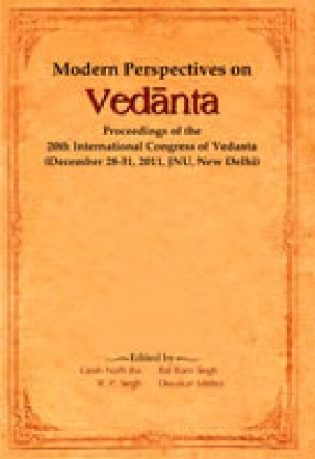 Modern Perspectives on Vedanta: Proceedings of the 20th International Congress of Vedanta
