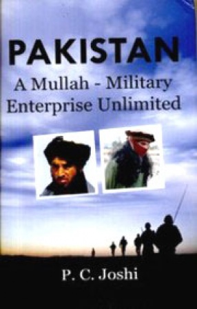 Pakistan: A Mullah-Military Enterprise Unlimited