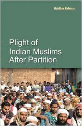 Plight of Indian Muslims After Partition