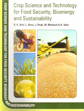 Crop Science and Technology for Food Security Bioenergy and Sustainability