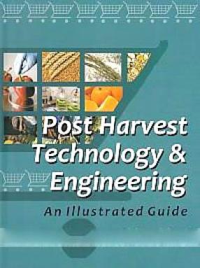 Post Harvest Technology & Engineering