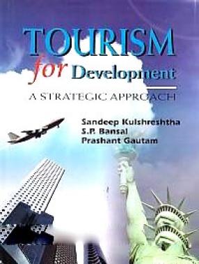Tourism for Development: A Strategic Approach