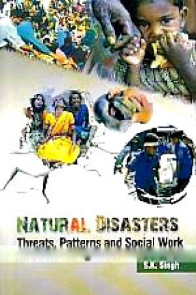 Natural Disaster: Threat, Patterns and Social Work