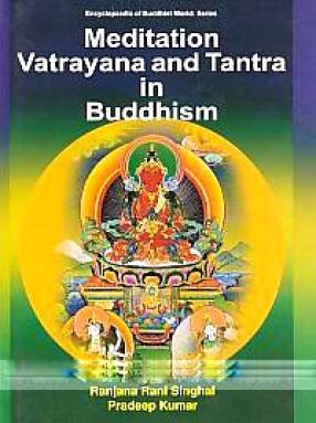 Meditation, Vatrayana and Tantra in Buddhism
