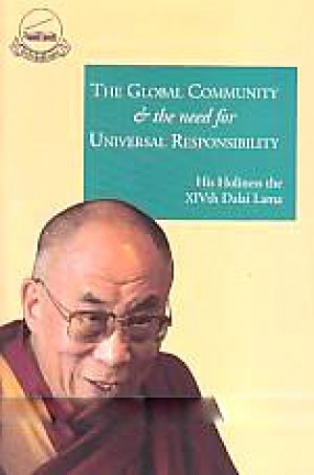 The Global Community and the Need for Universal Responsibility