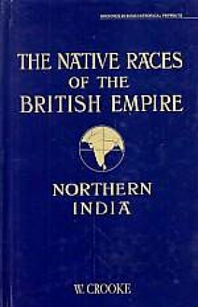 The Native Races of British Empire: Natives of Northern India
