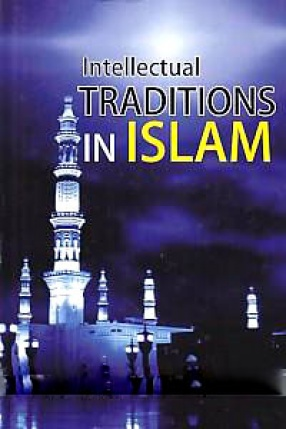 Intellectual Traditions in Islam