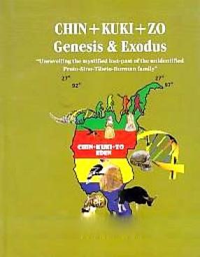 Chin+Kuki+Zo: Genesis & Exodues: