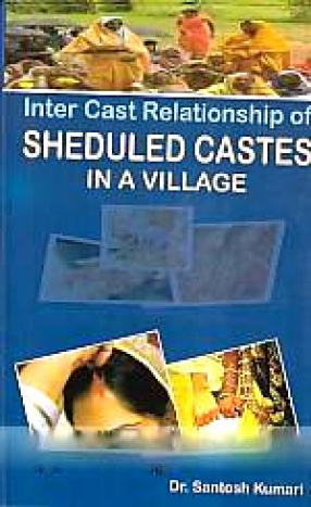 Inter Caste Relations of Scheduled Castes in A Village