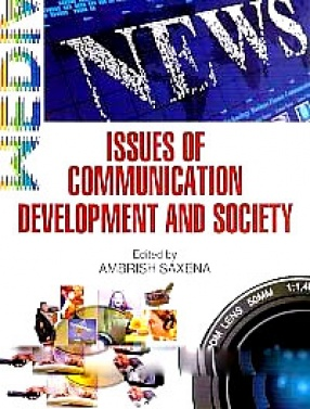 Issues of Communication, Development and Society