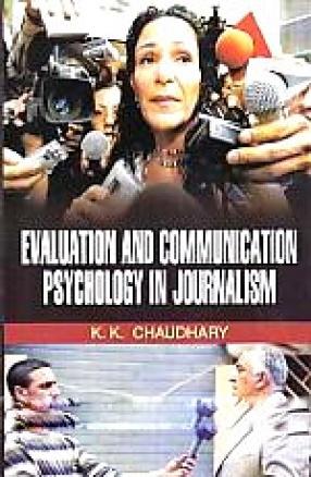 Evaluation and Communication Psychology of Journalism