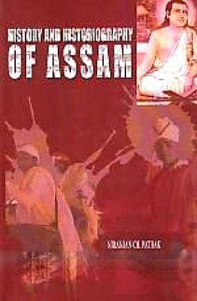 History and Historiography of Assam
