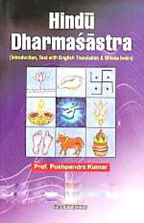 Hindu Dharmasastra: Introduction, Text With English Translation & Sanskrit Shloka Index