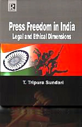 Press Freedom in India: Legal and Ethical Dimensions