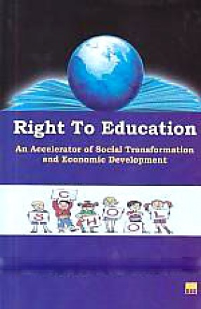 Right to Education: An Accelerator of Social Transformation and Economic Development