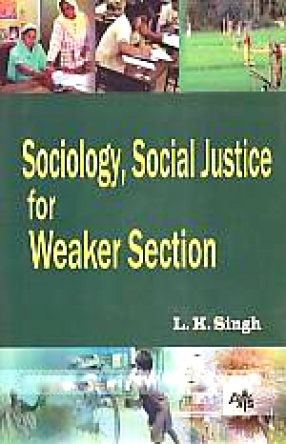 Sociology, Social Justice for Weaker Section
