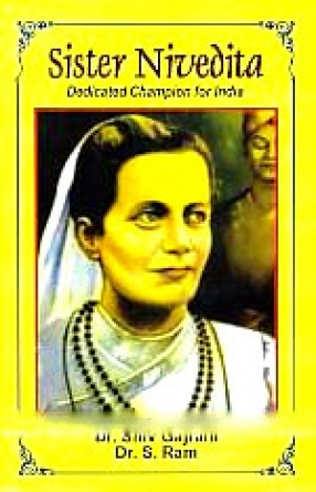 Sister Nivedita: Dedicated Champion For India
