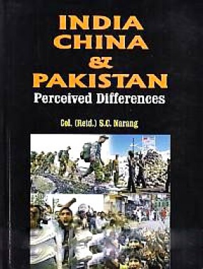 India, China and Pakistan: Perceived Differences