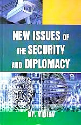 New Issues of The Security and Diplomacy