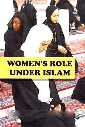 Women's Role Under Islam