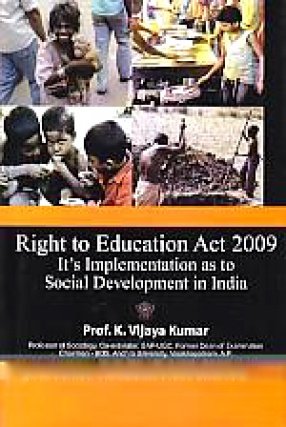 Right to Education Act 2009,Its Implementation as to Social Development in India