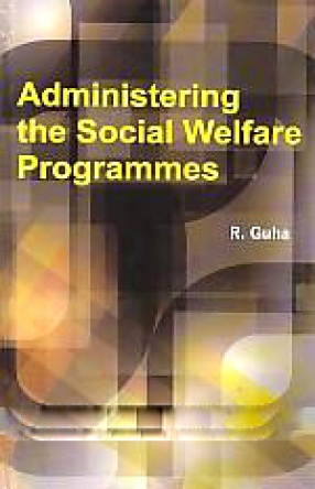 Administering the Social Welfare Programmes