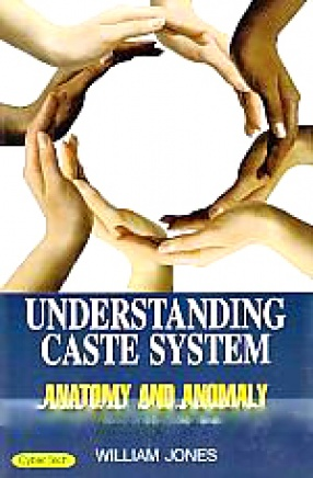 Understanding Caste System: Anatomy and Anomaly