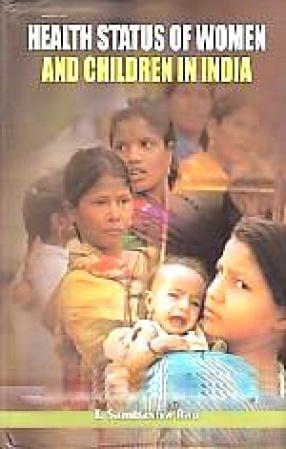 Health Status of Women and Children in India