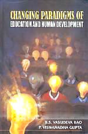 Changing Paradigms of Education and Human Development