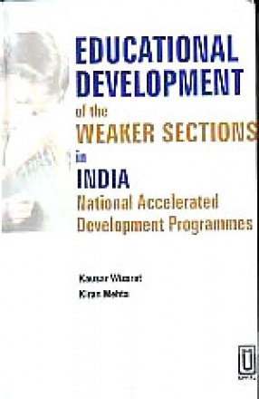 Educational Development of The Weaker Sections in India: National Accelerated Development Programmes