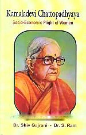 Kamaladevi Chattopadhyaya: Socio-Economic Plight of Women