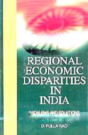 Regional Economic Disparities in India: Problems and Solutions