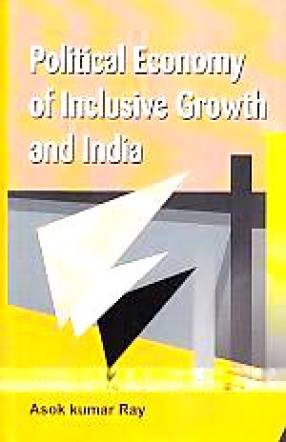 Political Economy of Inclusive Growth and India