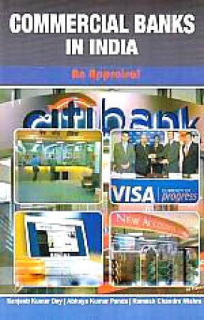 Commercial Banks in India: An Appraisal